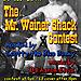 Mr. Weiner Shack November 10-26-04